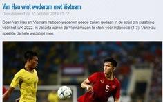 CLB Heerenveen khen 'Việt Nam quá mạnh' và đợi Văn Hậu ở Hà Lan