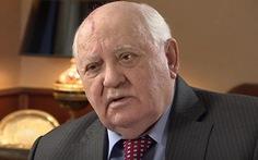 2 xu hướng chính trị nguy hiểm hiện nay trong mắt ông Gorbachev