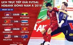 Lịch trực tiếp Giải futsal Đông Nam Á 22-10: Việt Nam 'đại chiến' Indonesia