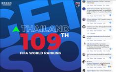 Tăng hạng, CĐV Thái Lan đòi thắng tiếp để... kịp Việt Nam trong 'top 100'