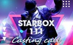 'Starbox 111' sẽ tổ chức tuyển sinh ở Hà Nội