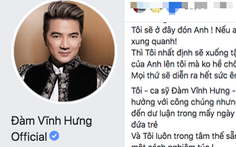 Tài khoản Đàm Vĩnh Hưng đăng lời xin lỗi: 'Tôi sẵn sàng nhận khiển trách'