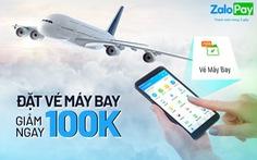 Giảm 100.000 đồng khi mua vé máy bay nội địa qua ZaloPay