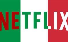 Netflix vào 'tầm ngắm' của cơ quan thuế Italy