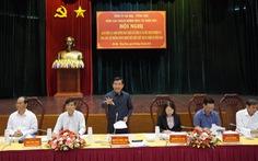 Bí thư tỉnh Bà Rịa - Vũng Tàu: 'Phải phục vụ nhân dân vô điều kiện'