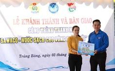 Khánh thành công trình 'Sawaco - Nước sạch cho vùng biên giới'