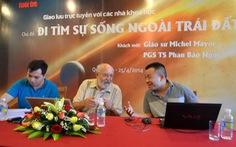 GS đoạt Nobel Vật lý 2019 từng đến Việt Nam, giao lưu với bạn đọc Tuổi Trẻ
