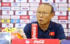 """Họp báo trước trận Việt Nam - UAE, thầy Park nhận định UAE sẽ chơi """"tất tay"""""""