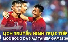 Lịch trực tiếp U22 Việt Nam và các đội ở bảng B SEA Games 2019