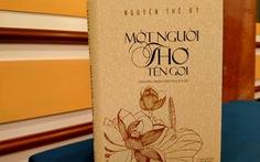 Ông Nguyễn Thế Kỷ viết trường ca hơn 12.000 câu thơ về Bác Hồ