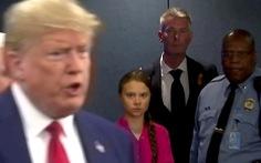 Nhà hoạt động nhí Thunberg: Nói chuyện biến đổi khí hậu với ông Trump chỉ phí thời gian!