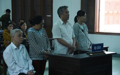 Cựu chánh án Tòa án Nhân dân Phú Yên lãnh 15 năm 6 tháng tù