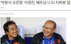 Báo Hàn 'hào hứng' khi ông Lee Young Jin dẫn dắt U-22 Việt Nam