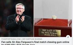 Viên kẹo cao su HLV Ferguson từng nhai được bán với giá 12 tỉ đồng