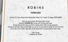 Vì sao trang thương mại điện tử robins.vn đóng cửa?