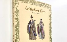 Xứ Đàng Trong của Cristoforo Borri: Ghi chép về một vùng đất diệu kỳ