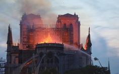 6 câu hỏi đặt ra sau vụ cháy Nhà thờ Đức Bà Paris