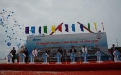 Vận hành Cảng quốc tế Vĩnh Tân