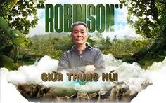 'Robinson' giữa trùng núi
