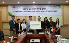Lotte Mart ký thỏa thuận hỗ trợ 1,4 tỉ đồng cải thiện nguồn nước
