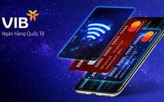 VIB vươn lên nhóm dẫn đầu về doanh số chi tiêu thẻ MasterCard