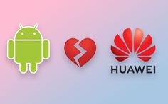 Google: Người đang dùng Huawei vẫn tiếp tục vô được Gmail, Youtube
