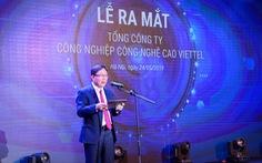 Quyết đi đầu trong 'Make in Vietnam', Viettel lập Tổng công ty mới