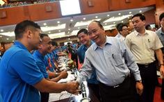 Thủ tướng Nguyễn Xuân Phúc: không thể đi theo con đường lao động giá rẻ