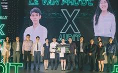 Cuộc thi X-Audit - Truy tìm kiểm toán viên thời 4.0