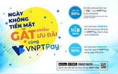 VNPT tung loạt ưu đãi khủng về viễn thông cho thị trường FinTech