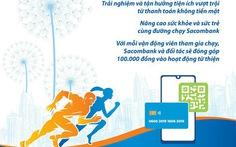 Ngày 13 và 14-6: Nhận trang phục sự kiện chạy bộ hưởng ứng Ngày không tiền mặt