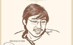 10 năm nhớ Huỳnh Phúc Điền, nghệ sĩ làm đêm nhạc gây quỹ cho bệnh nhân ung thư