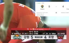 Video màn lội ngược dòng 'phi thường' của đội bóng Hàn Quốc