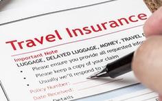 Mua bảo hiểm du lịch - đừng nhắm mắt mua bừa