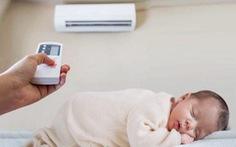 Trẻ bị sốt có nên nằm phòng có máy điều hòa không?