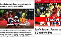"""Báo thể thao uy tín của Thái: 'Việt Nam vùi dập Thái Lan ở King's Cup"""""""