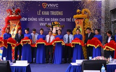 Đưa vào hoạt động VNVC 5 sao tại vùng Đông Bắc Việt Nam