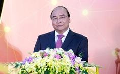 Thủ tướng Nguyễn Xuân Phúc: Đấu tranh chống các luận điệu xuyên tạc, sai trái