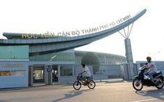 Xử lý 2 đơn vị vi phạm lựa chọn nhà thầu Dự án Học viện cán bộ TP.HCM