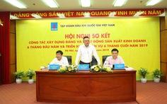 PVN đạt doanh thu trong 6 tháng đầu năm 365.500 tỷ đồng