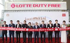 Lotte Duty Free khai trương tại sân bay quốc tế Nội Bài