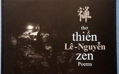 Thơ thiền Lê - Nguyễn ra mắt sau 12 năm thực hiện
