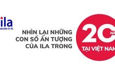 Hành trình 20 năm ILA tại Việt Nam