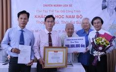 'Khảo cổ học Nam Bộ' được trao giải thưởng Trần Văn Giàu năm 2019
