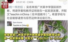 Giáo viên nước ngoài đăng ảnh bao cao su lên We Chat, gây phẫn nộ ở Trung Quốc