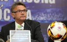 HLV Philippe Troussier: 'Tôi cũng giống trợ lý của ông Park Hang Seo'