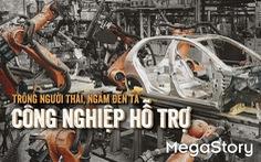 Công nghiệp hỗ trợ cho xe hơi: Trông người Thái mà ngẫm đến ta