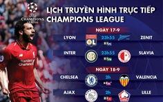 Lịch trực tiếp Champions League hôm nay