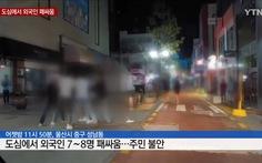 8 người Việt đánh nhau ở Hàn Quốc trong ngày lễ Chuseok