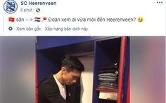 Văn Hậu chính thức vào 'nhà' Heerenveen, nhận tủ quần áo số 15